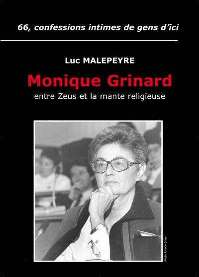 Monique Grinard, entre Zeus et la mante religieuse