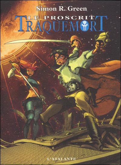 Traquemort - Tome 1 : Le proscrit