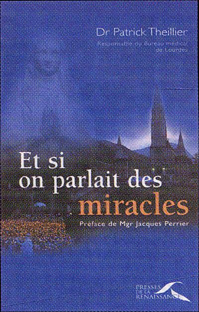 Et si on parlait des miracles (Nouvelle édition)