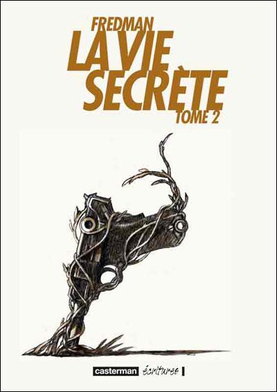 La vie secrète