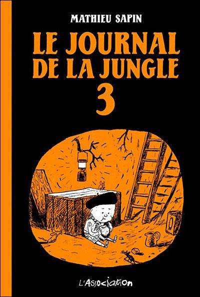 Le journal de la jungle - Tome 3 : Le journal de la jungle