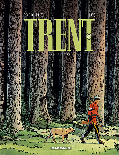 Trent - Intégrale Tome 1  volumes 1 à 3 : Trent