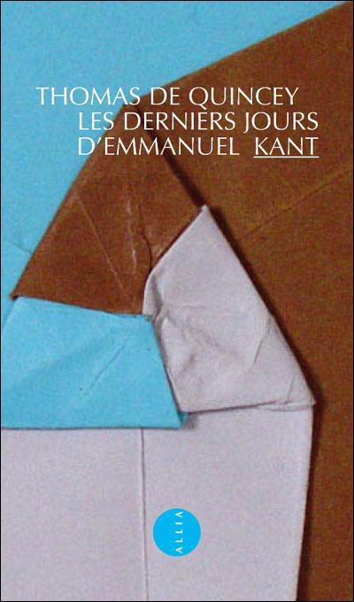 Lectures (6) - Page 13 Les-derniers-jours-d-Emmanuel-Kant