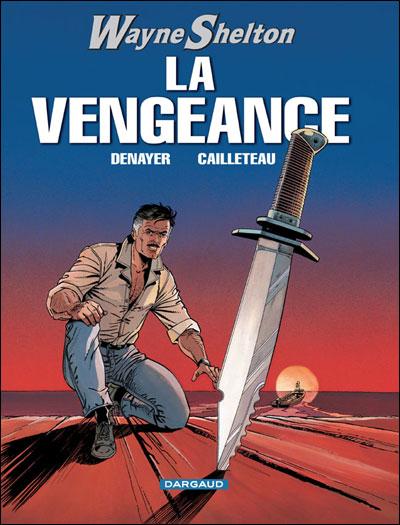 Wayne Shelton - La Vengeance