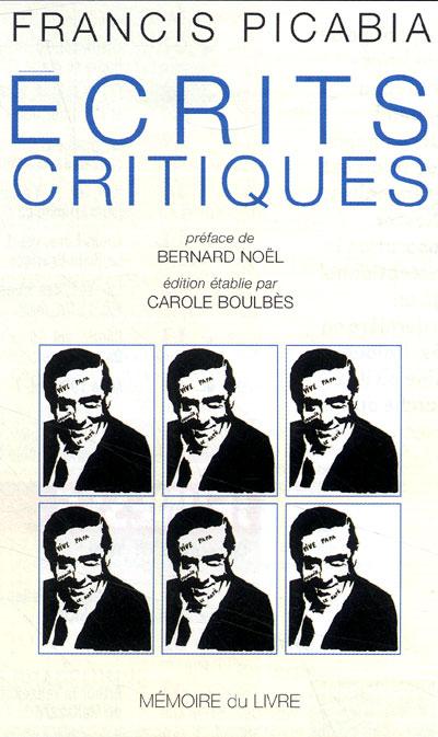 Ecrits critiques et autres textes