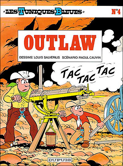 Outlaw - tome 4 - Les Tuniques Bleues