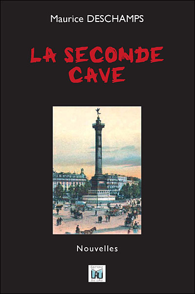 La seconde cave