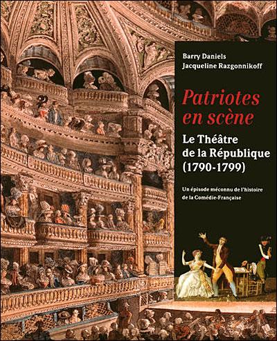 Le théâtre de la République, 1790-1799