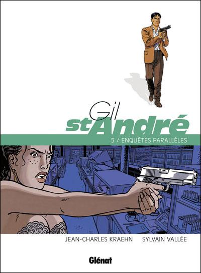 Gil Saint-André - Nouvelle édition