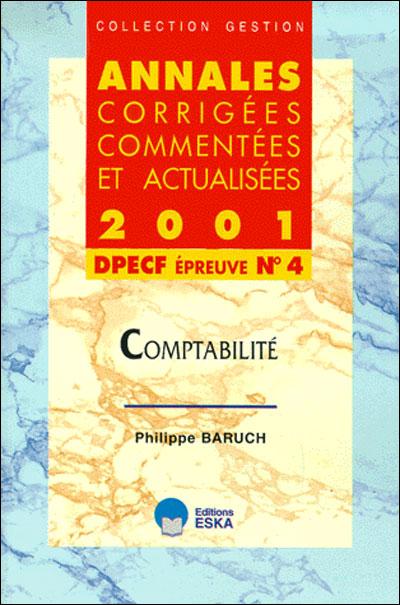 Annales corrigées, commentées et actualisées 2000, DPECF épreuve n°4, comptabilité