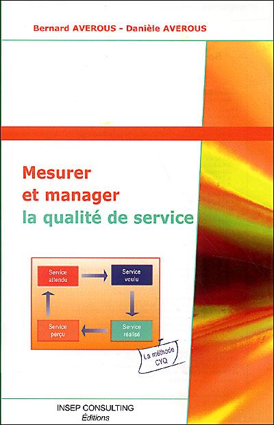 Mesurer et manager la qualité de service