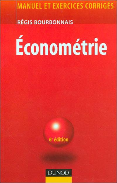 Économétrie - 10e éd. - Cours et exercices corrigés