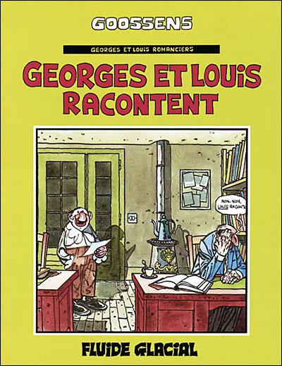 Georges et Louis racontent