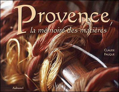 Provence secrets de matières