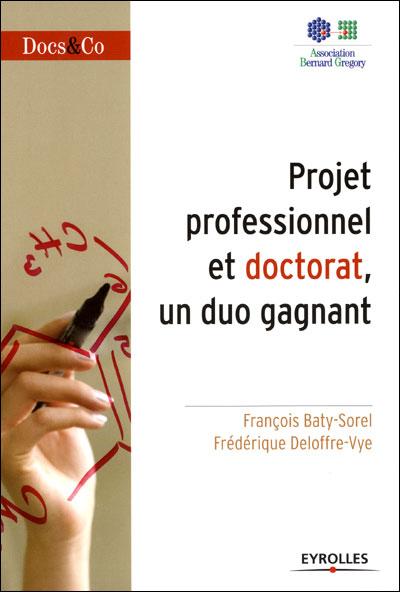 Projet professionnel et doctorat, un duo gagnant