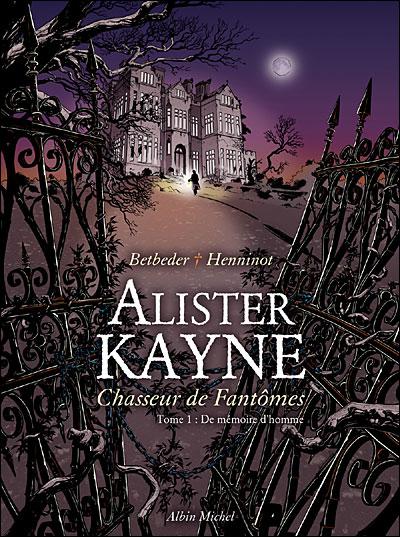 Alister Kayne chasseur de fantômes