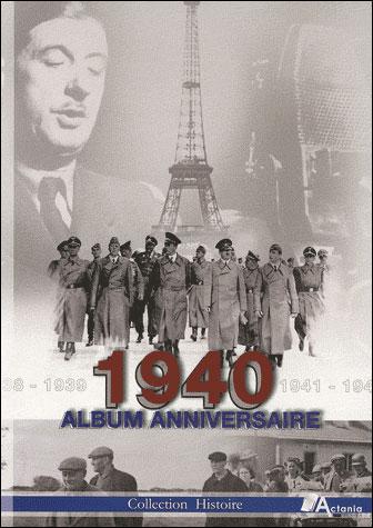 1940 : album anniversaire