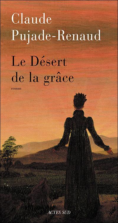 Le désert de la grâce