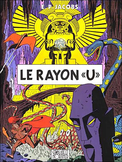 Blake & Mortimer - Le Rayon U