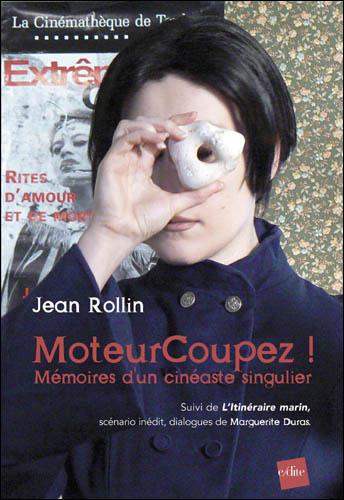 MoteurCoupez ! : mémoires d'un cinéaste singulier - L'itinéraire marin : scénario inédit