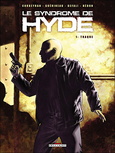 Syndrome de Hyde T01 Traque