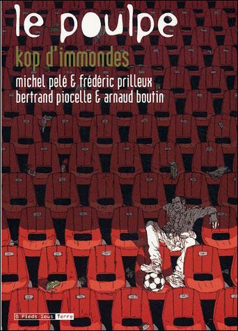 Le Poulpe - tome 15 Kop d'immondes