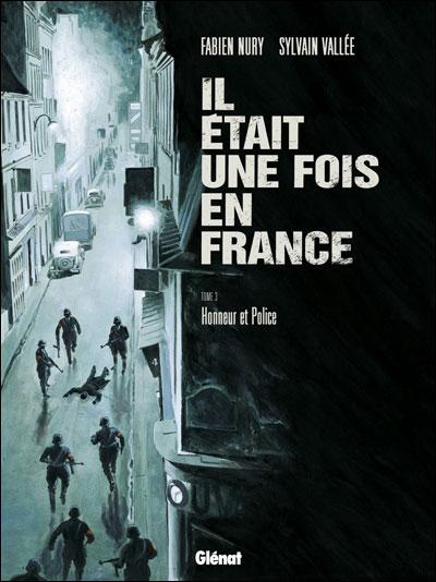 Il était une fois en France - tome 3
