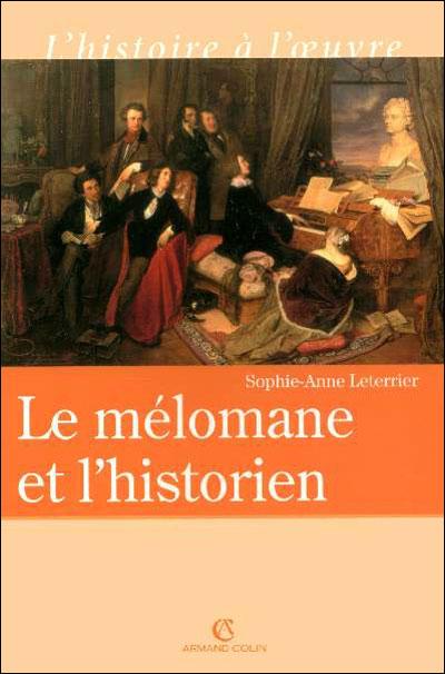 Le mélomane et l'historien