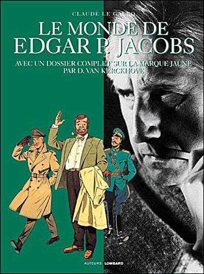 Auteurs Lombard - Le Monde de Edgar P. Jacobs