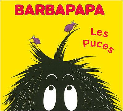 Barbapapa -  : Barbapapa - Les puces