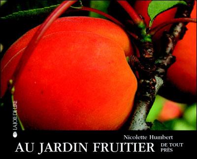 Au jardin fruitier de tout pres