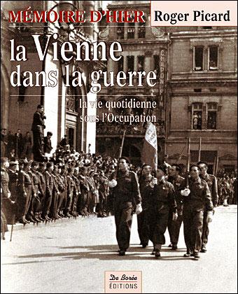 Vienne dans la guerre 1939 1945 (la)