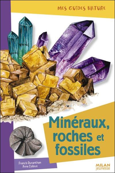 Minéraux, roches et fossiles