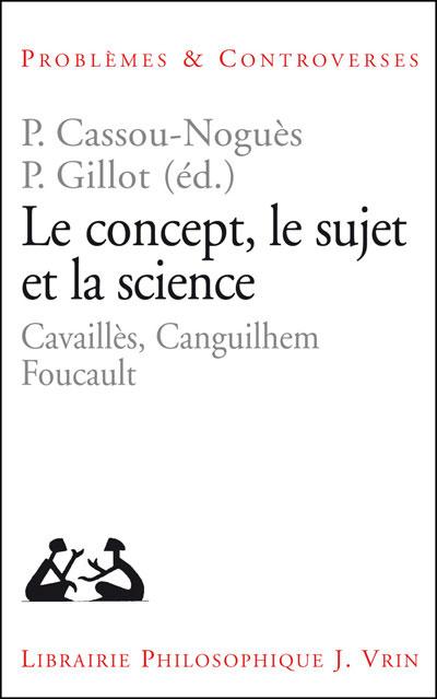Le concept, le sujet et la science