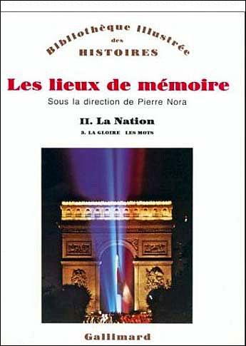 Les Lieux de mémoire (Tome 2 Volume 3)-La Nation)