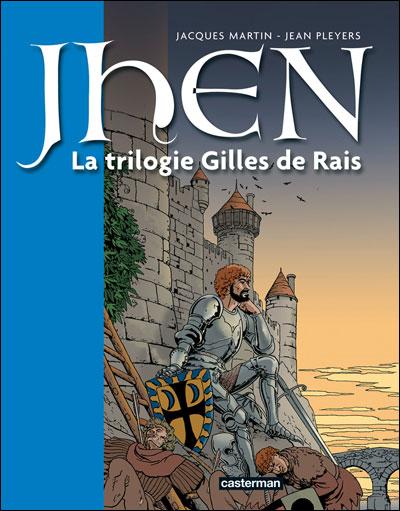 La trilogie Gilles de Rais