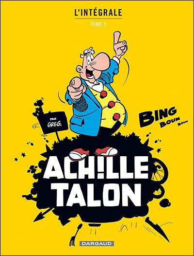 Achille Talon - Intégrales - Tome 5 - Mon Oeuvre à moi