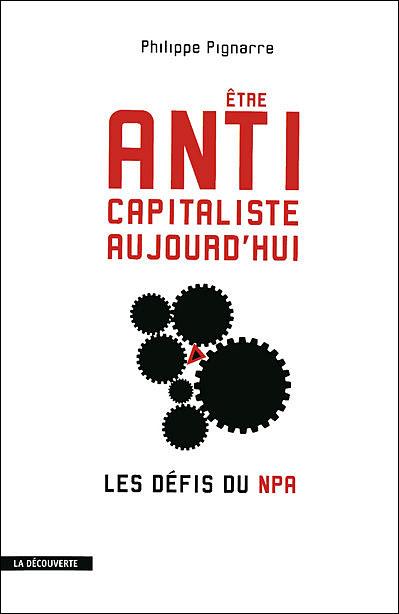 Etre anticapitaliste aujourd'hui