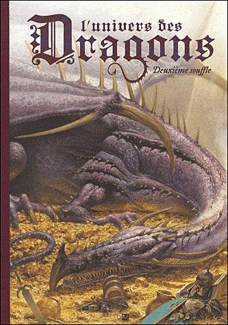 L'Univers des dragons - tome 2 Deuxième souffle