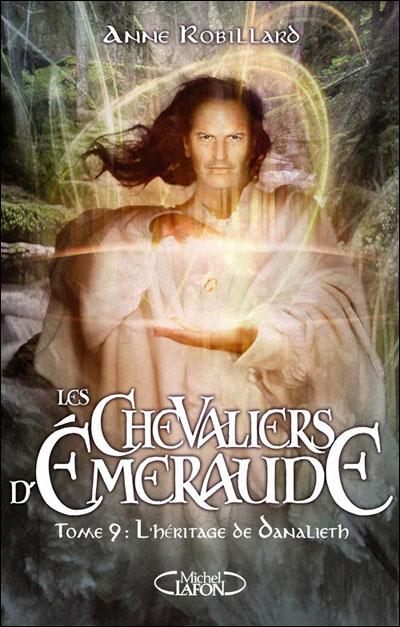 Les Chevaliers d'Emeraude tome 9 L'héritage du Danalieth