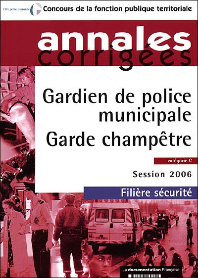 Gardien de police municipale et garde champêtre
