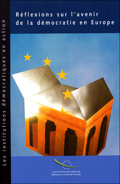 Réflexions sur l'avenir de la démocratie en Europe