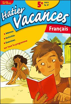 Hatier Vacances Francais De La 5eme Vers La 4eme