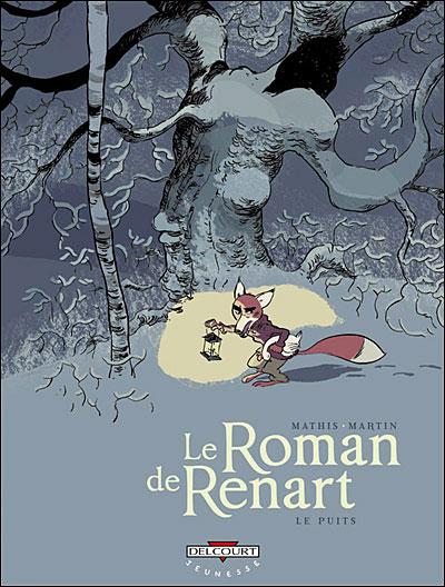 Le roman de Renart T02 Le puits