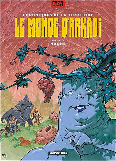 Monde d'arkadi t06 noone