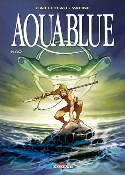 Aquablue - tome 1
