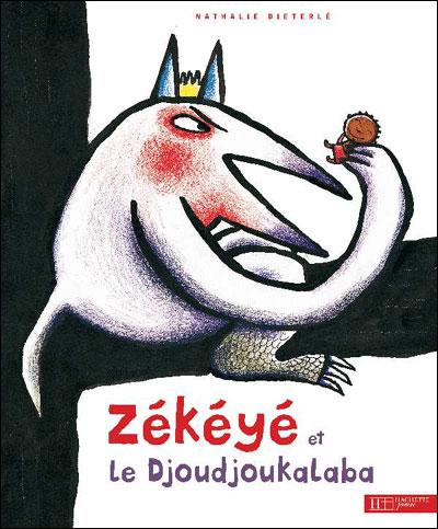 Zékéyé et le Djoudjou-Kalaba