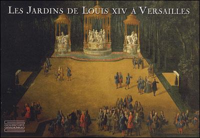 Les Jardins de Louis XIV à Versailles
