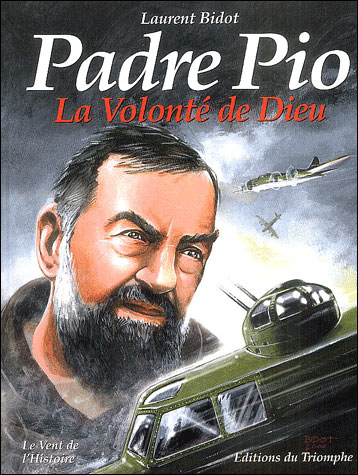Padre Pio la volonté de Dieu
