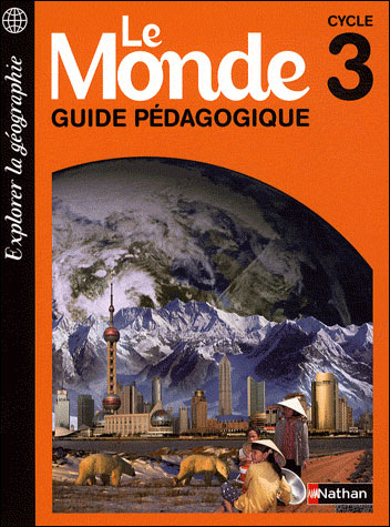 Le monde cycle 3 maitre